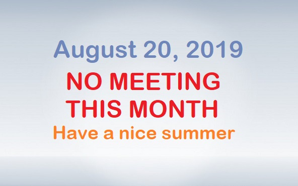No meeting in August 2019