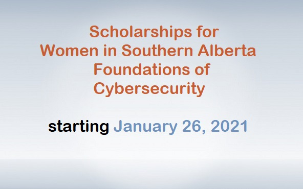 Scholarships for Women in Southern Alberta Foundations of Cybersecurity